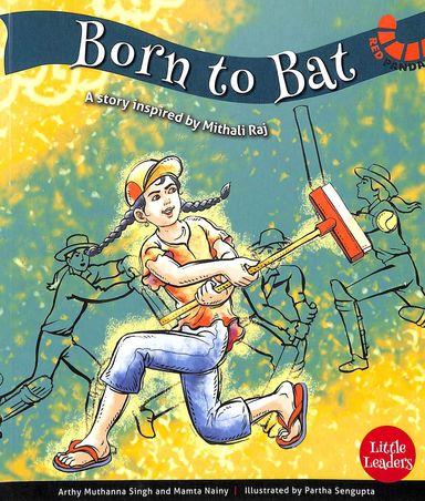 Little Leaders : Born To Bat