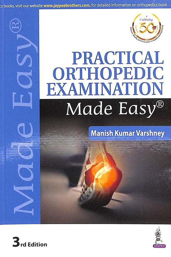 Practical Orthopedic Examination Made Easy